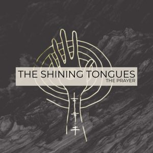 The Shining Tongues - The Prayer EP